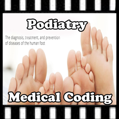 Video Intro to Podiatry Coding
